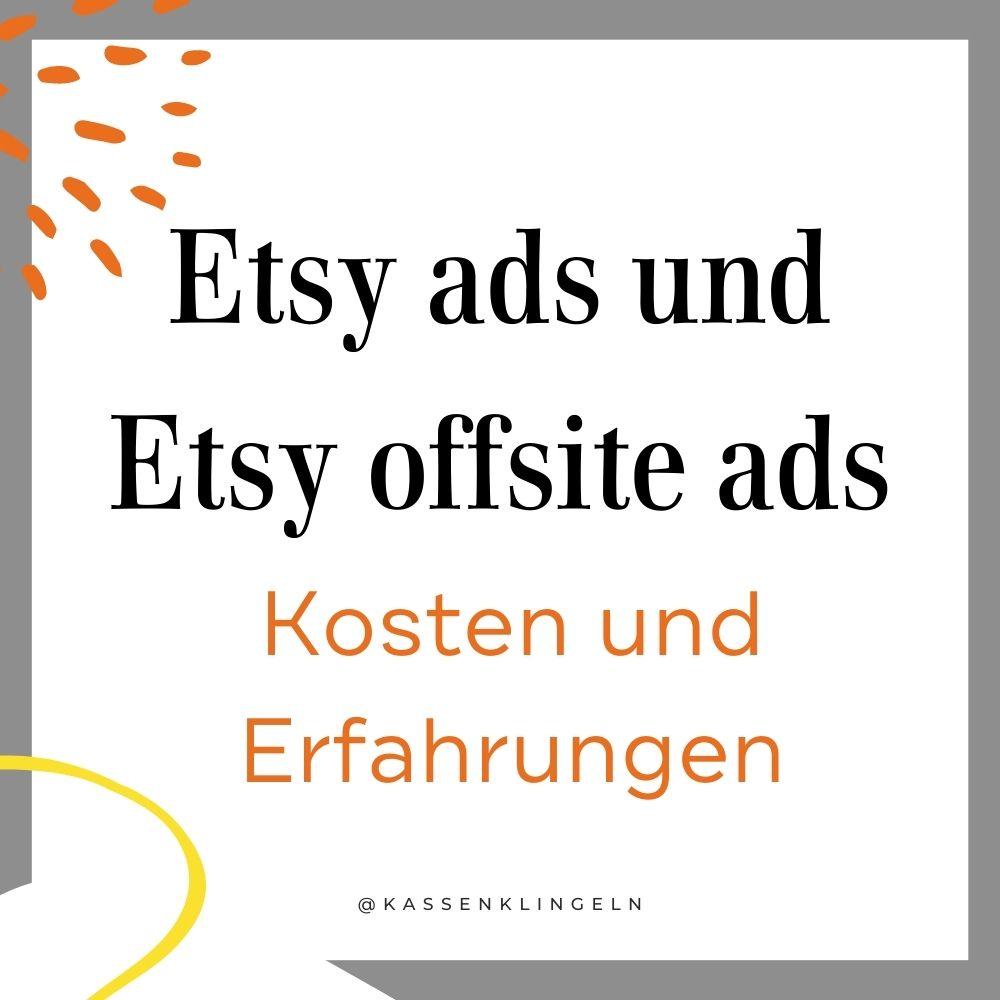 Etsy ads und Etsy offsite ads - Kosten und Erfahrungen