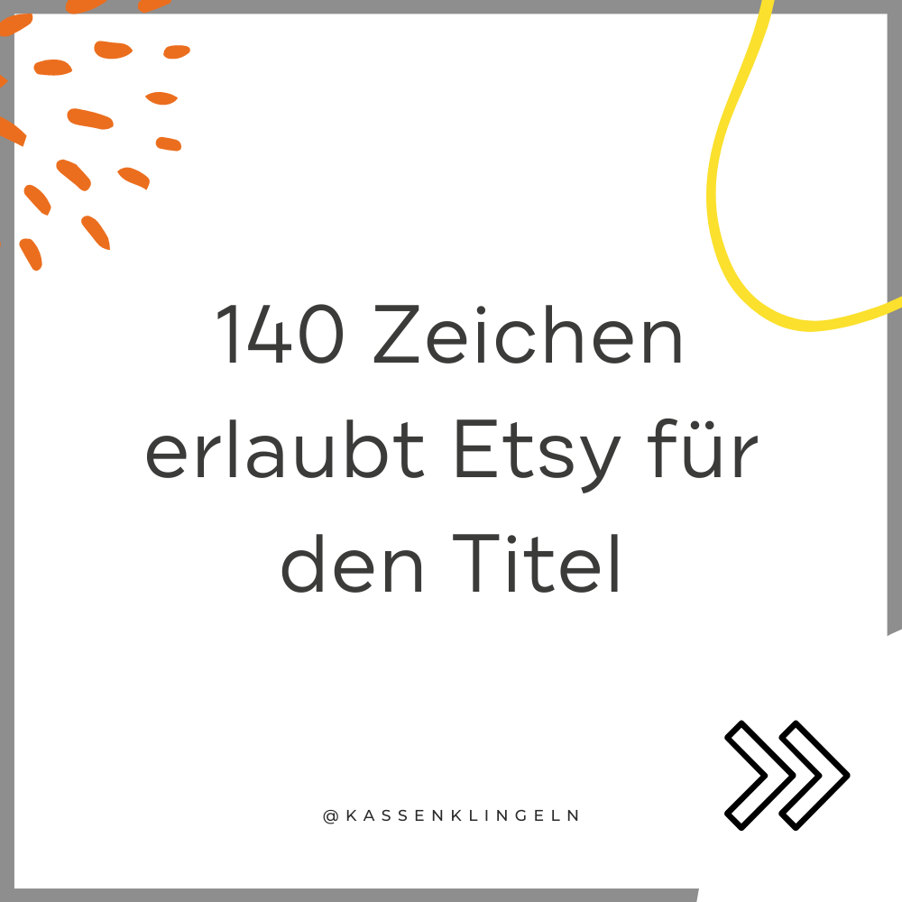 Etsy SEO Tipps für den Listing Titel - die Länge des Titels
